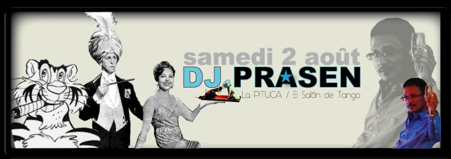 DJ PRASEN SAMEDI 2 AOUT PITUCA
