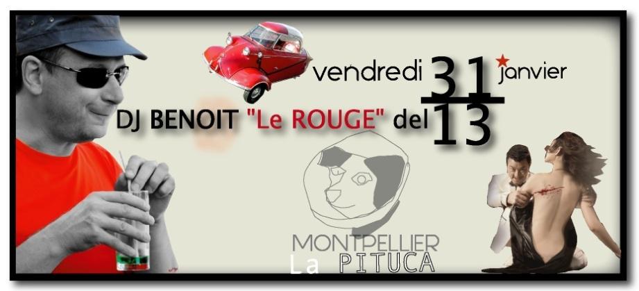 DJ BENOIT LE ROUGE 31 JANV LA PITUCA