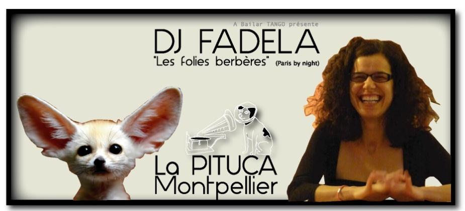 DJ FADELA vendredi 14 fév LA PITUCA