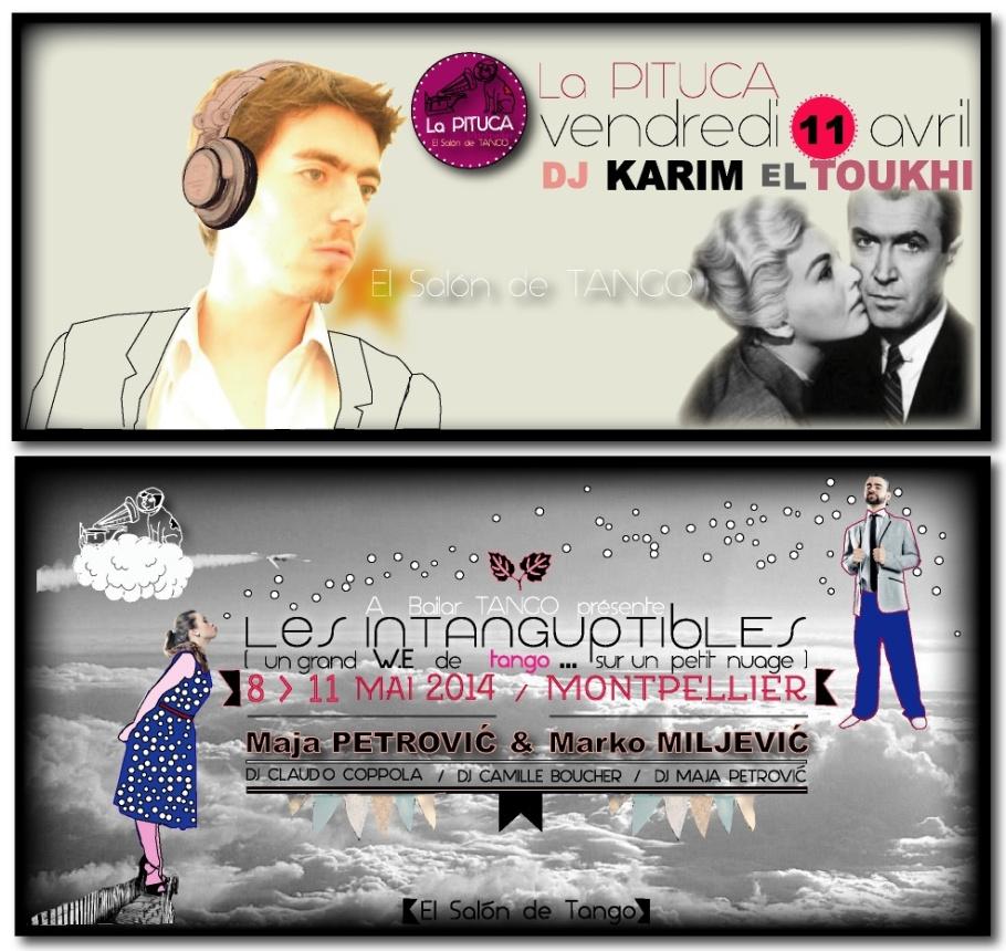 DJ Karim EL TOUKHI PITUCA 11 AVRIL et LES INTANGUPTIBLES 8 au 11 MAI