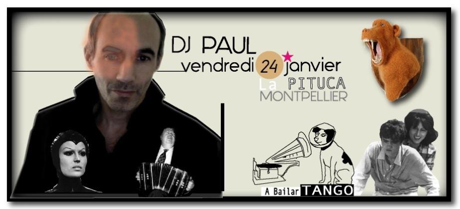 DJ PAUL 24 JANVIER LA PITUCA