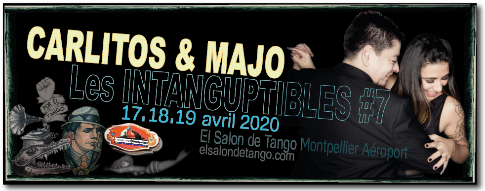 INTANG#7-Carlitos-Majo-171819-APRIL-2020-MONTPELLIER-elsalondetango